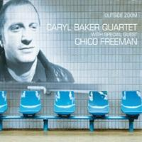 Caryl Baker Quartet & Guest and Lucien Dubuis